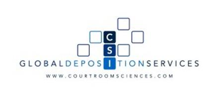 CSI GLOBAL DEPOSITION SERVICES WWW.COURTROOMSCIENCES.COM