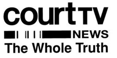 COURT TV NEWS THE WHOLE TRUTH