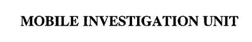 MOBILE INVESTIGATION UNIT