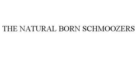 THE NATURAL BORN SCHMOOZERS