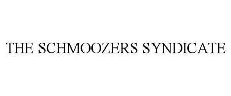 THE SCHMOOZERS SYNDICATE