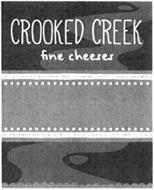 CROOKED CREEK FINE CHEESES
