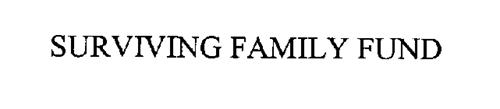 SURVIVING FAMILY FUND
