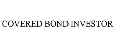 COVERED BOND INVESTOR