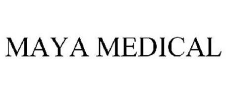 MAYA MEDICAL