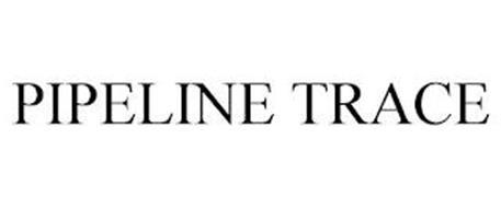 PIPELINE TRACE