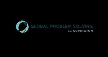 GLOBAL PROBLEM SOLVING FROM COVINGTON
