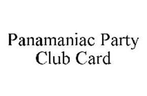PANAMANIAC PARTY CLUB CARD