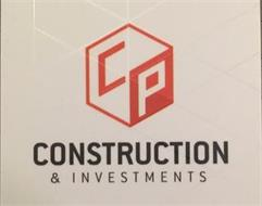 CP CONSTRUCTION & INVESTMENTS