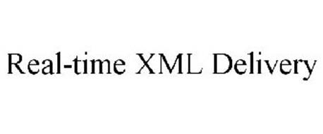 REAL-TIME XML DELIVERY