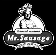 MR. SAUSAGE, GERMAN STYLE AND THAI WORDS MEANING MR. SAUSAGE