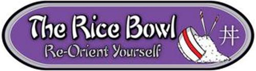 THE RICE BOWL RE-ORIENT YOURSELF