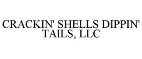 CRACKIN' SHELLS DIPPIN' TAILS, LLC