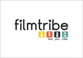 FILMTRIBE FIND YOUR TRIBE.