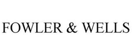 FOWLER & WELLS