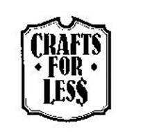 CRAFTS FOR LESS