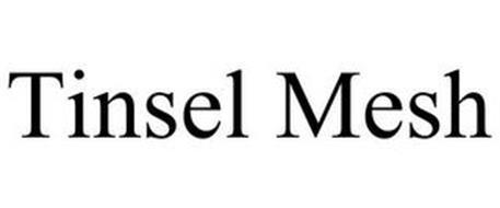 TINSEL MESH
