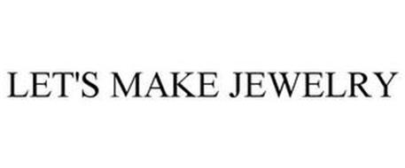 LET'S MAKE JEWELRY