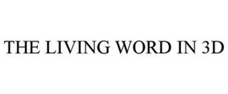 THE LIVING WORD IN 3D