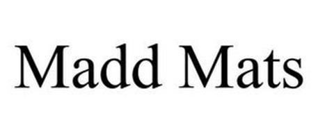 MADD MATS