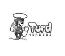 TURD HERDERS