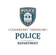 POLICE · CRANBERRY TOWNSHIP · POLICE DEPARTMENT