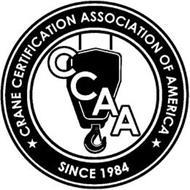 CRANE CERTIFICATION ASSOCIATION OF AMERICA CCAA SINCE 1984