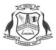 GOLDEN CRANES TRUTH HONOR FOUNDED 1927 LOYALTY