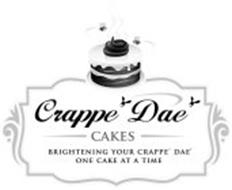 CRAPPE DAE CAKES BRIGHTENING YOUR CRAPPE' DAE' ONE CAKE AT A TIME