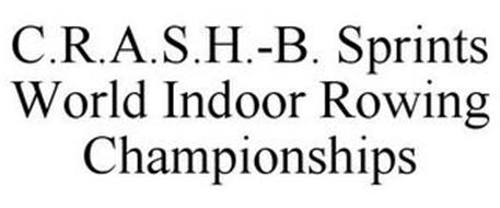 C.R.A.S.H.-B. SPRINTS WORLD INDOOR ROWING CHAMPIONSHIPS