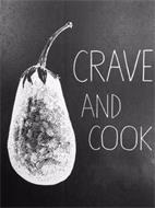 CRAVE AND COOK