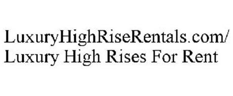 LUXURYHIGHRISERENTALS.COM/LUXURY HIGH RISES FOR RENT