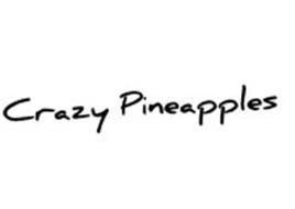 CRAZY PINEAPPLES