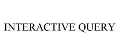 INTERACTIVE QUERY