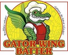 GATOR WING BATTER BUFFALO WHAT? GATORS DO HAVE WINGS!