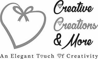 CREATIVE CREATIONS & MORE AN ELEGANT TOUCH OF CREATIVITY