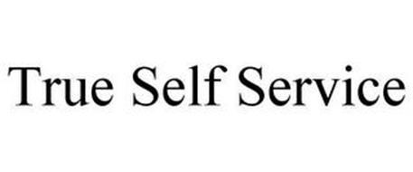 TRUE SELF SERVICE