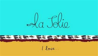 LA JOLIE I LOVE...
