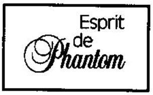 ESPRIT DE PHANTOM