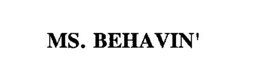 MS. BEHAVIN'