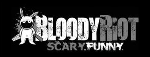 BLOODYRIOT SCARY.FUNNY.