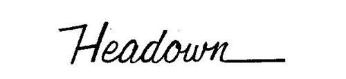 HEADOWN