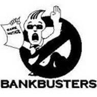 BANKBUSTERS BANK NOTICE
