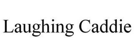 LAUGHING CADDIE
