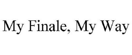 MY FINALE, MY WAY
