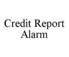 CREDIT REPORT ALARM