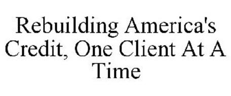 REBUILDING AMERICA'S CREDIT, ONE CLIENT AT A TIME
