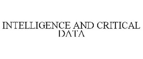 INTELLIGENCE AND CRITICAL DATA