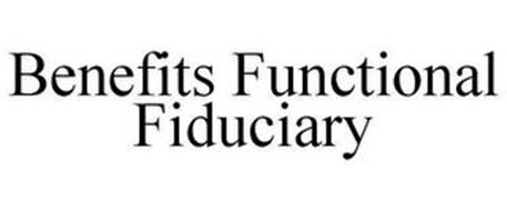 BENEFITS FUNCTIONAL FIDUCIARY