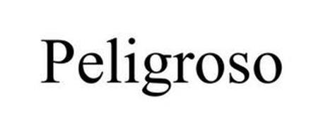 PELIGROSO